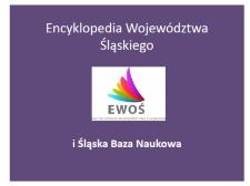 Encyklopedia Województwa Śląskiego i Śląska Baza Naukowa