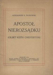 Apostoł nierozsądku. (Gilbet Keith Chesterton)