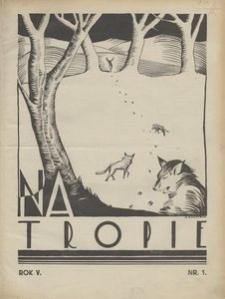 Na Tropie, 1932, R. 5, nr 1