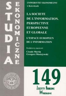 La societe de l'information. Perspective europeenne et globale. L'espace europeen de l'information