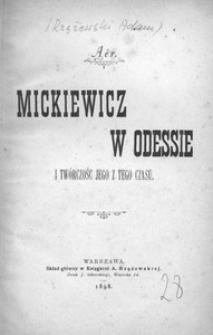 Mickiewicz w Odessie i twórczość jego z tego czasu