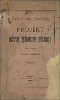 Stanisława Augusta projekt reformy żydowstwa polskiego