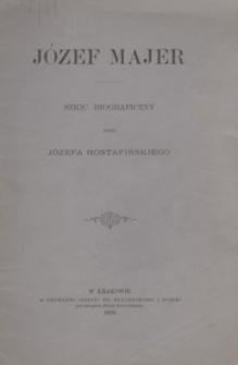 Józef Majer. Szkic biograficzny
