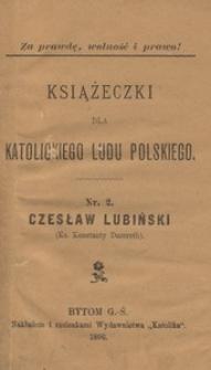 Czesław Lubiński (Ks. Konstanty Damroth) [Wiersze]