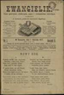 Ewangielik : pismo poświęcone zbudowaniu, nauce i wiadomościom kościelnym, wydawane w imieniu senioratu śląskiego, 1877, Nry 1-24
