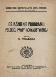Objaśnienie programu Polskiej Partyi Socyalistycznej
