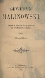Seweryn Malinowski. Kartka z dziejów sceny polskiej na wschodnich kresach