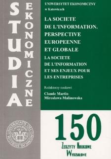 La societe de l'information. Perspective europeenne et globale. La societe de l'information et ses enjeux pour les entreprises