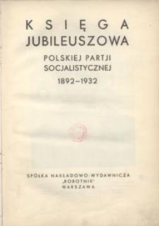 Księga jubileuszowa Polskiej Partji Socjalistycznej 1892-1932