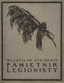 Pamiętnik legionisty bł. p. Władysława Steinhausa