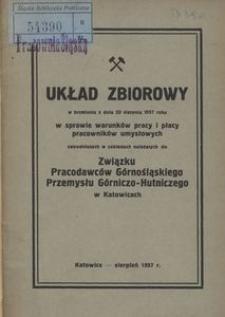 Układ zbiorowy w brzmieniu z dnia 20 sierpnia 1937 r. w sprawie warunków pracy i płacy pracowników umysłowych zatrudnionych w zakładach należących do Związku Pracodawców Górnośląskiego Przemysłu Górniczo-Hutniczego w Katowicach