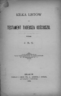 Kilka listów i testament Tadeusza Kościuszki