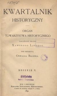 Kwartalnik Historyczny. R 5 (1891)