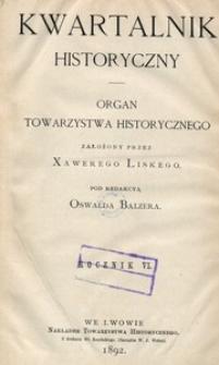 Kwartalnik Historyczny. R 6 (1892)
