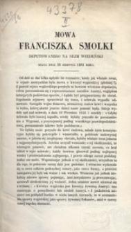 Mowa Franciszka Smolki deputowanego na sejm wiedeński, miana dnia 28 sierpnia 1861 roku