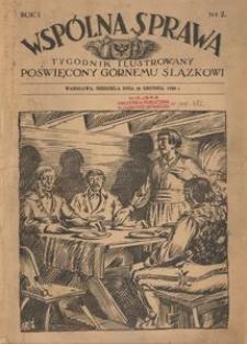 Wspólna Sprawa. Tygodnik Ilustrowany poświęcony Górnemu Ślązkowi