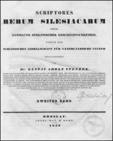 Scriptores rerum silesiacarum oder Sammlung schlesischer Geschichtschreiber. Bd. 2