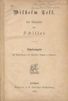 Wilhelm Tell. Ein Schauspiel von Schiller