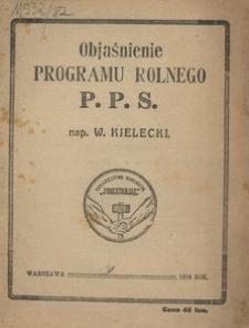 Objaśnienie programu rolnego P. P. S