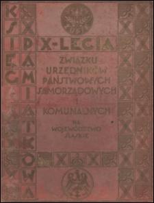 Księga pamiątkowa X-lecia Związku Urzędników Państwowych, Samorządowych i Komunalnych na Wojew. Śląskie Z. Z. w Katowicach