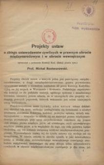 Projekty ustaw o zbiegu ustawodawstw cywilnych w prawnym obrocie międzynarodowym i w obrocie wewnętrznym. Cz. 1, Obrót prawny międzynarodowy