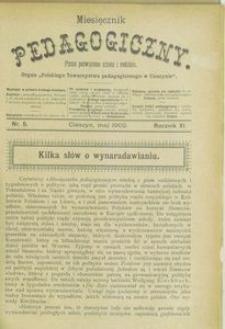 Miesięcznik Pedagogiczny, 1902, R. 11, nr 5