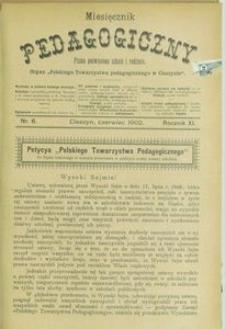 Miesięcznik Pedagogiczny, 1902, R. 11, nr 6