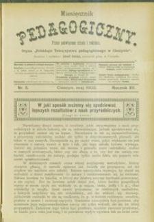 Miesięcznik Pedagogiczny, 1903, R. 12, nr 5