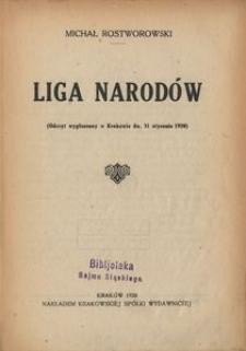 Liga Narodów. (Odczyt wygłoszony w Krakowie dn. 31 stycznia 1920)