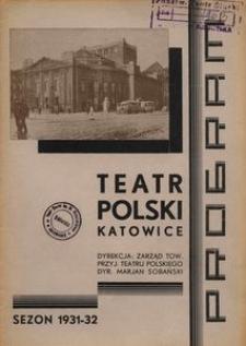 """Teatr Polski w Katowicach. 1931-1932. Program. """"Krakowiacy i Górale"""". Najstarsza polska komedjo-opera Kamińskiego i Kurpińskiego"""