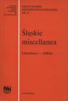 Śląskie Miscellanea. Literatura - folklor. T. 6