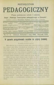 Miesięcznik Pedagogiczny, 1908, R. 17, nr 4/5
