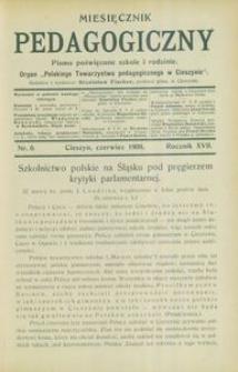 Miesięcznik Pedagogiczny, 1908, R. 17, nr 6