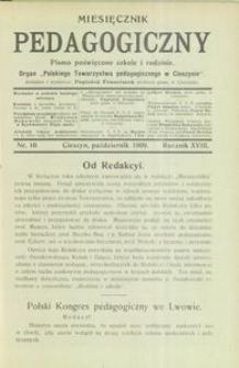 Miesięcznik Pedagogiczny, 1909, R. 18, nr 10