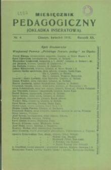 Miesięcznik Pedagogiczny, 1910, R. 20 [właśc. 19], nr 4