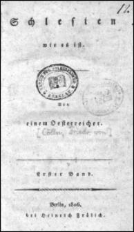 Schlesien wie es ist. Bd. 1