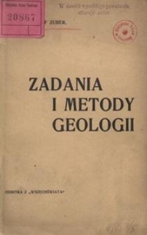 Zadania i metody geologii. Odczyt wygłoszony 10 października 1901 roku na otwarcie roku szkolnego w auli Uniwersytetu Lwowskiego
