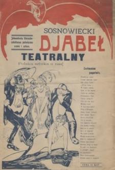 Sosnowiecki djabeł teatralny. Jednodniówka literacko-zakulisowa poświęcona scenie i sztuce