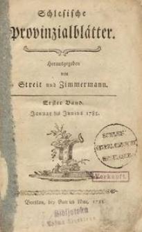 Schlesische Provinzialblätter, 1785, 1. Bd., 1. St.: Januar