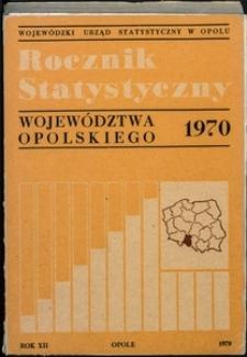 Rocznik Statystyczny Województwa Opolskiego, 1970, R. 12