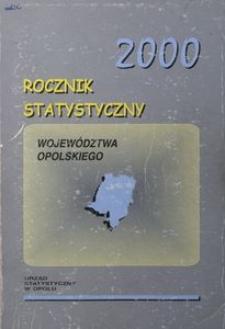 Rocznik Statystyczny Województwa Opolskiego, 2000