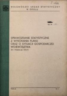 Sprawozdanie statystyczne z wykonania planu oraz o sytuacji gospodarczej województwa za pierwsze półrocze 1972, R. 9, nr 1