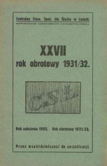 Rok Obrotowy 1931/32 / (Centralne Stowarzyszenie Spożywcze dla Śląska w Łazach)