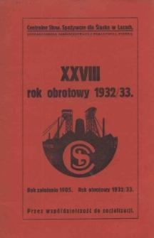 Rok Obrotowy 1932/33 / (Centralne Stowarzyszenie Spożywcze dla Śląska w Łazach)