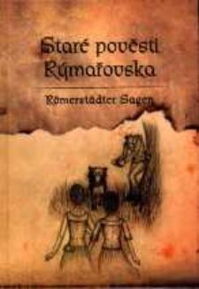 Staré pověsti Rýmařovska = Römerstädter Sagen.