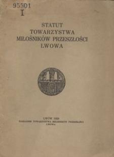 Statut Towarzystwa Miłośników Przeszłości Lwowa