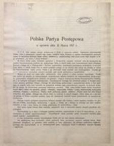Polska Partia Postępowa w sprawie aktu 31 Marca 1917 r. Warszawa, 12 kwietnia 1917 r.