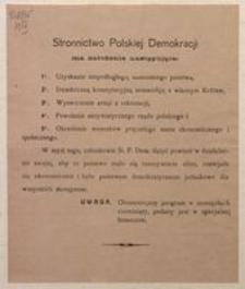 Stronnictwo Polskiej Demokracji ma założenia następujące