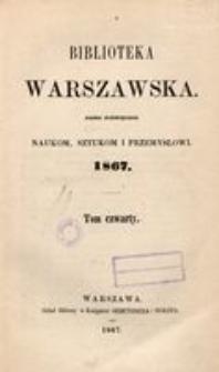 Biblioteka Warszawska, 1867, T. 4