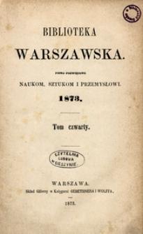 Biblioteka Warszawska, 1873, T. 4